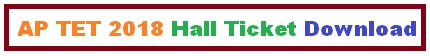 AP TET 2018 Hall Ticket Download
