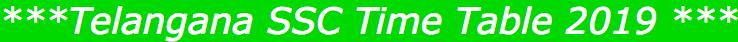 Telangana SSC Time Table 2019
