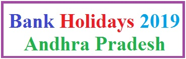 Bank Holidays 2019 in Andhra Pradesh