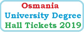 Osmania University Degree Hall Ticket 2019