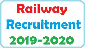 Railway Recruitment 2019-20