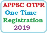 APPSC OTPR One Time Registration 2019