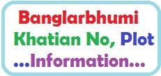 Banglarbhumi Khatian No Plot information