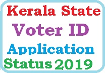 Kerala State Voter ID Application Status 2019
