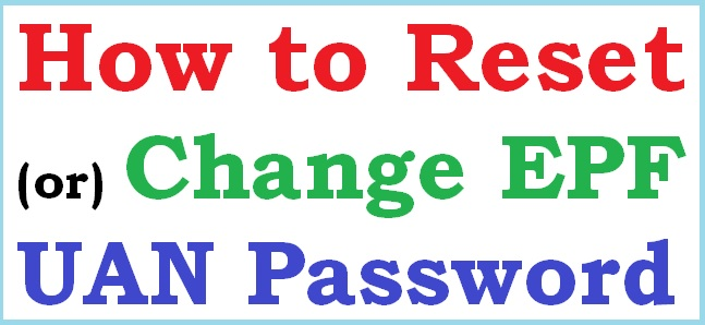 Forgot UAN Password: How to Reset / Change EPF UAN Password
