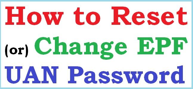 Forgot UAN Password: How to Reset / Change EPF UAN Password