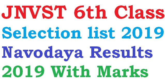 JNVST 6th Class Selection list 2019 | Navodaya Results 2019