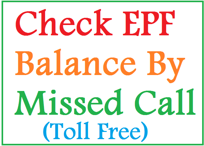 Check EPF Balance By Missed Call
