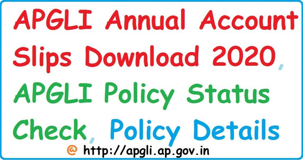 APGLI Annual Account Slips 2020, APGLI Policy Status Check, Policy Details at http://apgli.ap.gov.in