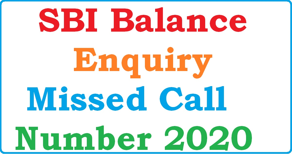 SBI Balance Enquiry Missed Call Number 2020