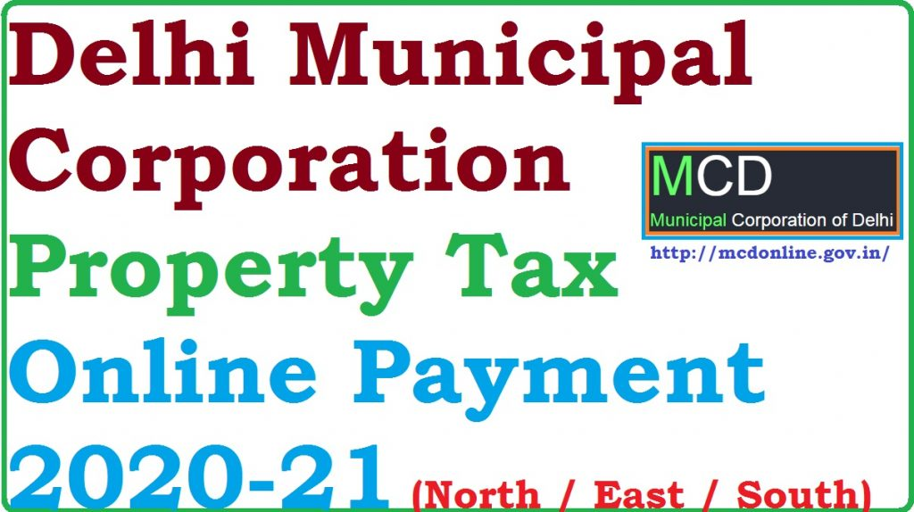 North / East / South Delhi Municipal Corporation Property Tax Online Payment 2020-21